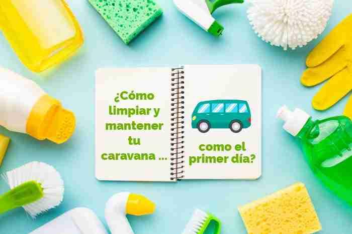 limpieza mantenimiento caravana y autocaravana vicente velasco