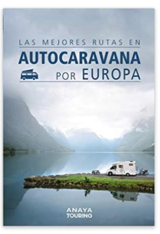las mejores rutas en autocaravana por europa. ideas para regalar a amantes de las autocaravanas